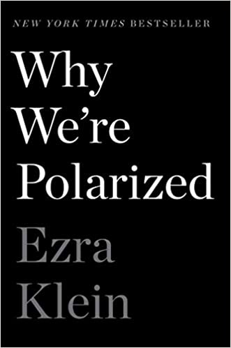 """Cover of """"Why We're Polarized"""" by Ezra Klein"""